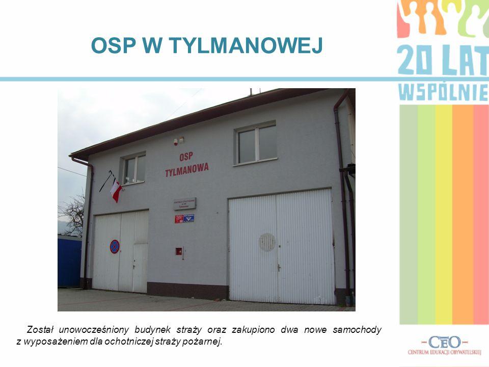 OSP W TYLMANOWEJ Został unowocześniony budynek straży oraz zakupiono dwa nowe samochody z wyposażeniem dla ochotniczej straży pożarnej.