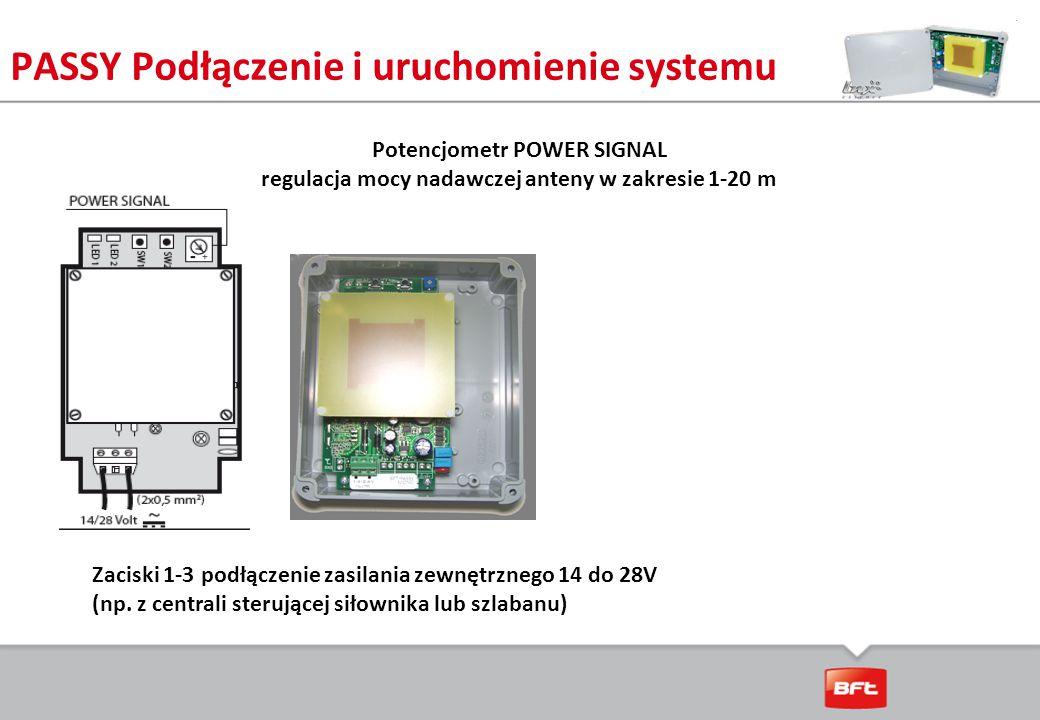 PASSY Podłączenie i uruchomienie systemu Zaciski 1-3 podłączenie zasilania zewnętrznego 14 do 28V (np.