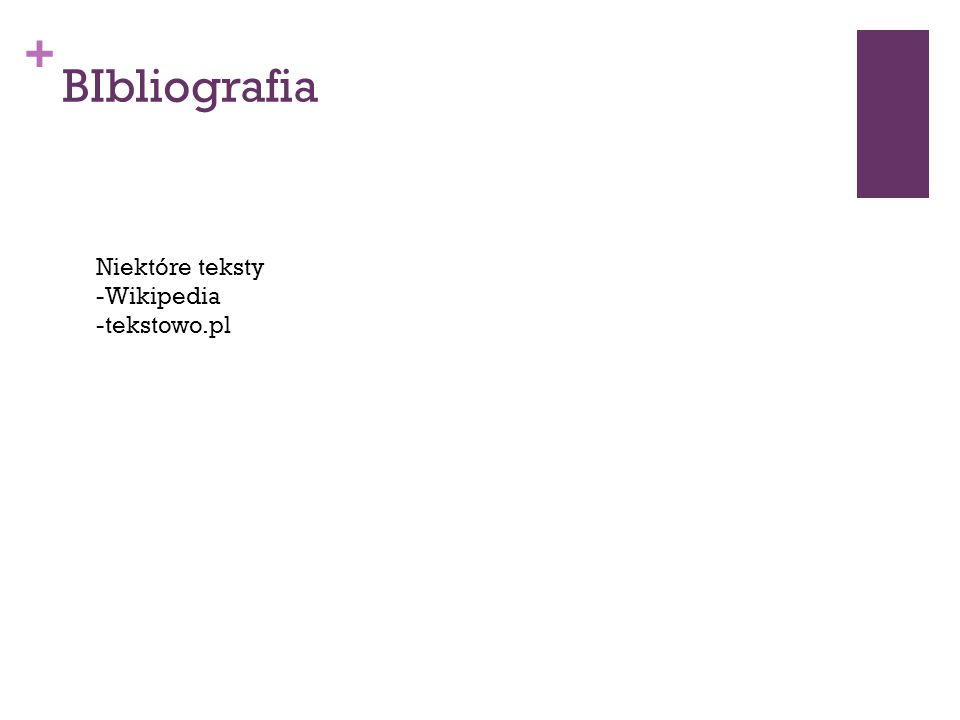 + BIbliografia Niektóre teksty -Wikipedia -tekstowo.pl