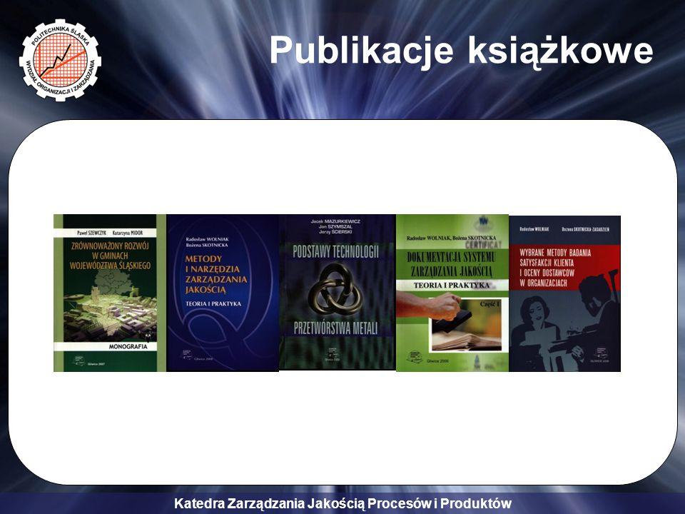 Katedra Zarządzania Jakością Procesów i Produktów Publikacje książkowe
