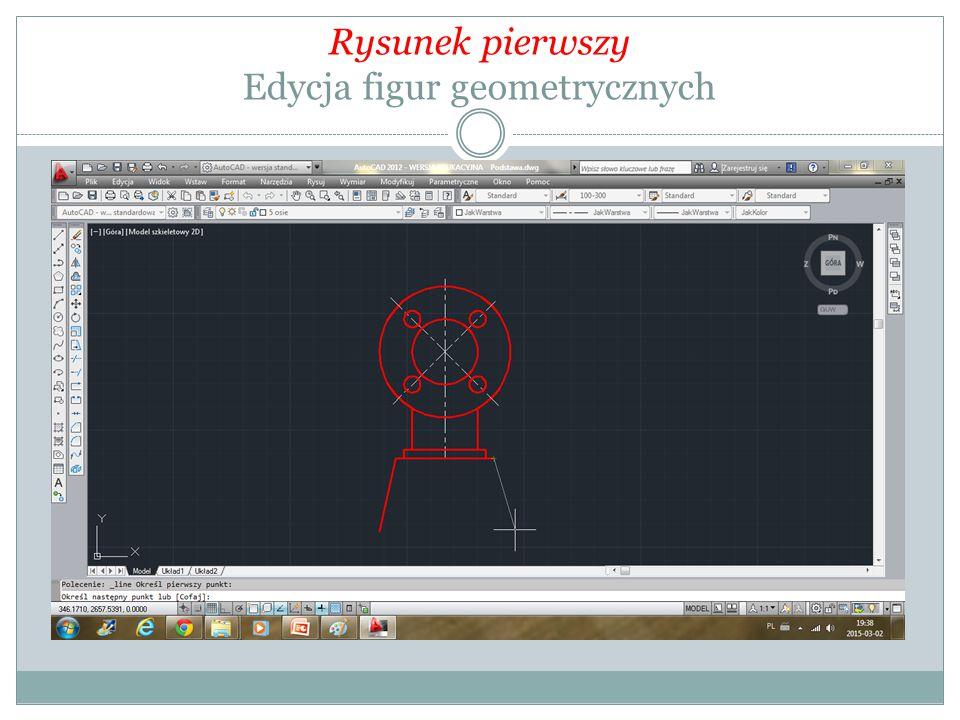 Rysunek pierwszy Edycja figur geometrycznych