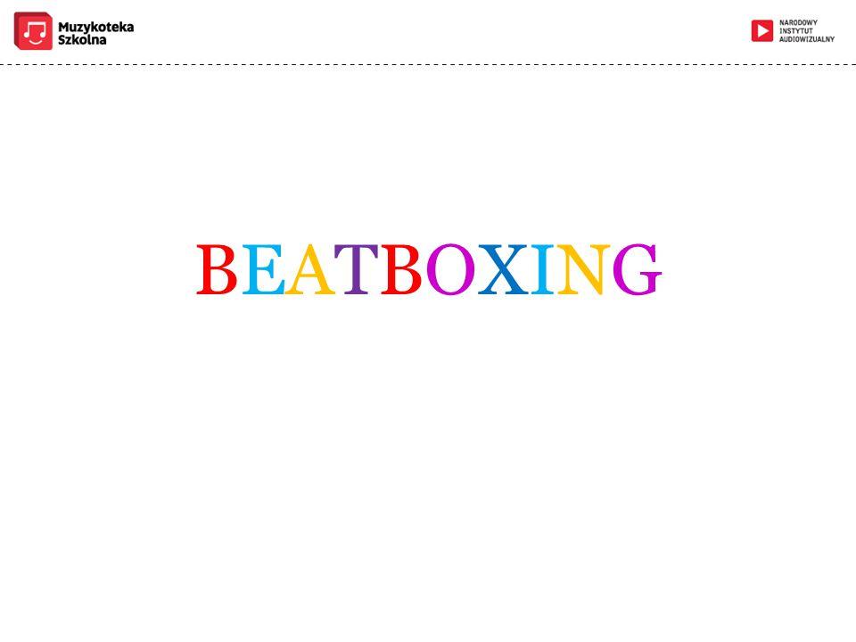 BEATBOXINGBEATBOXING
