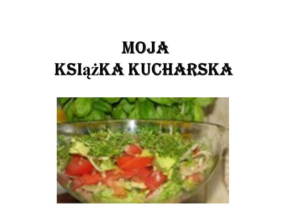 Moja ksi ąż ka kucharska