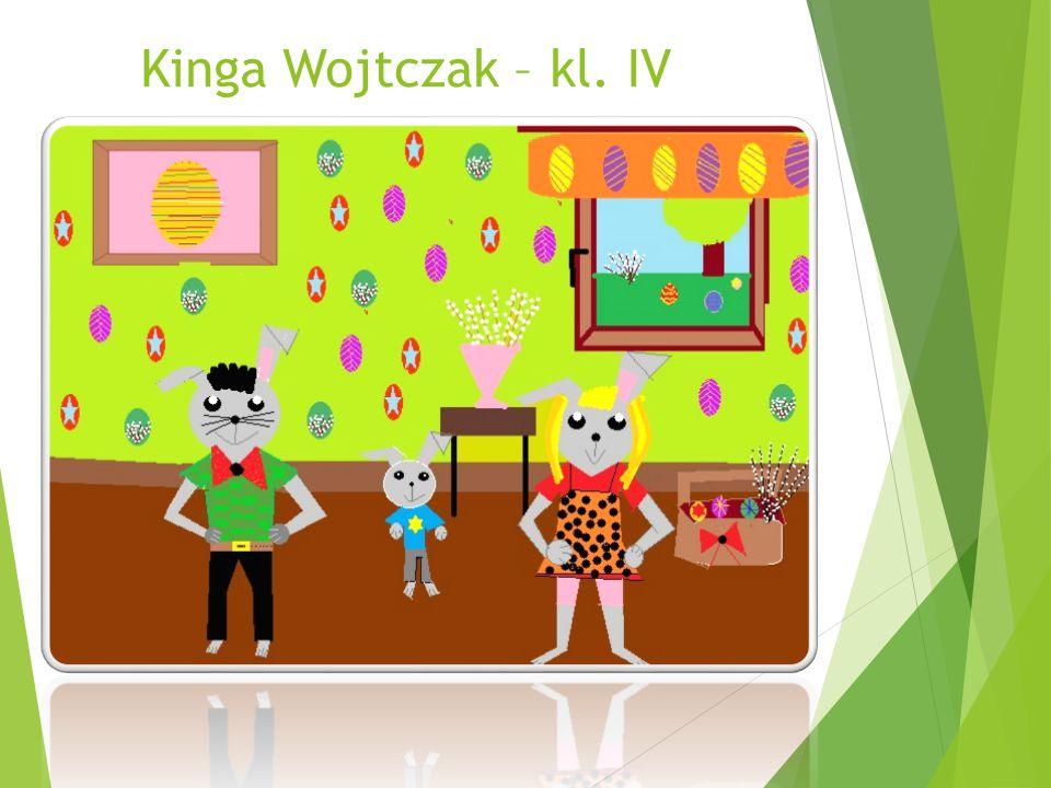 Kinga Wojtczak – kl. IV