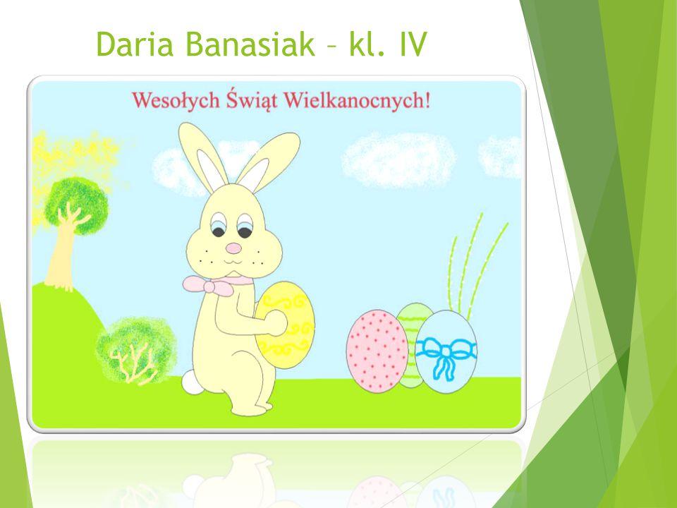 Daria Banasiak – kl. IV
