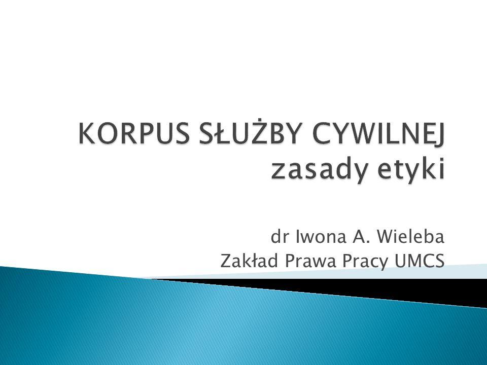 dr Iwona A. Wieleba Zakład Prawa Pracy UMCS