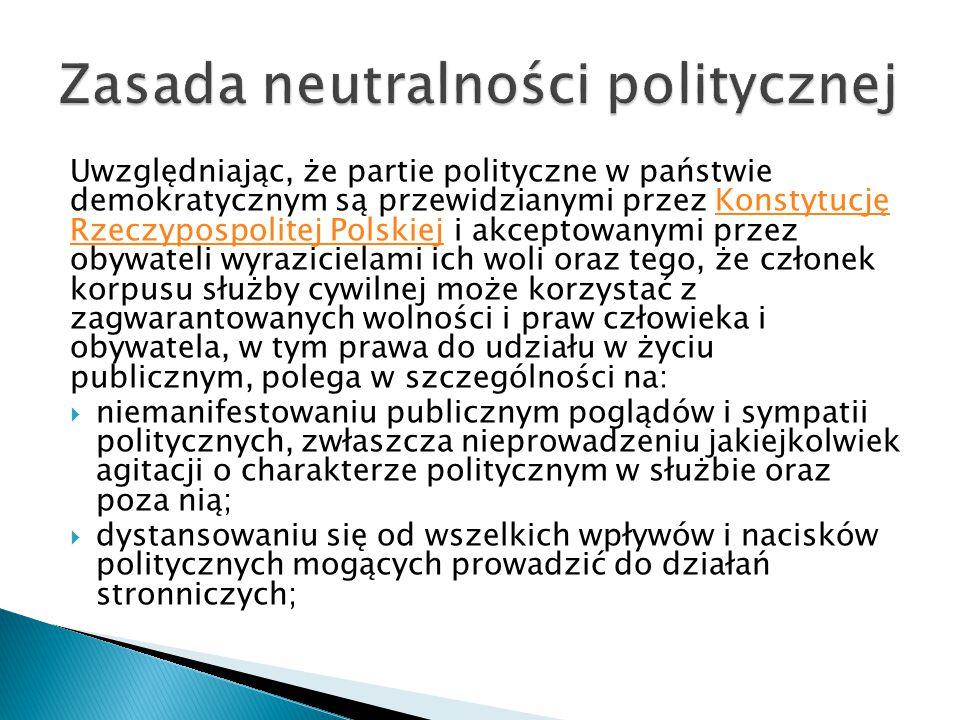 Uwzględniając, że partie polityczne w państwie demokratycznym są przewidzianymi przez Konstytucję Rzeczypospolitej Polskiej i akceptowanymi przez obyw