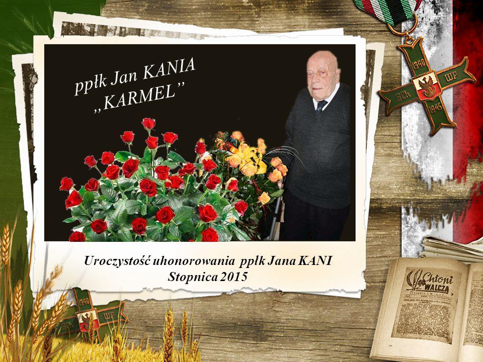 """ppłk Jan KANIA """"KARMEL MIETEL Urodzony 20 kwietnia 1914 r."""