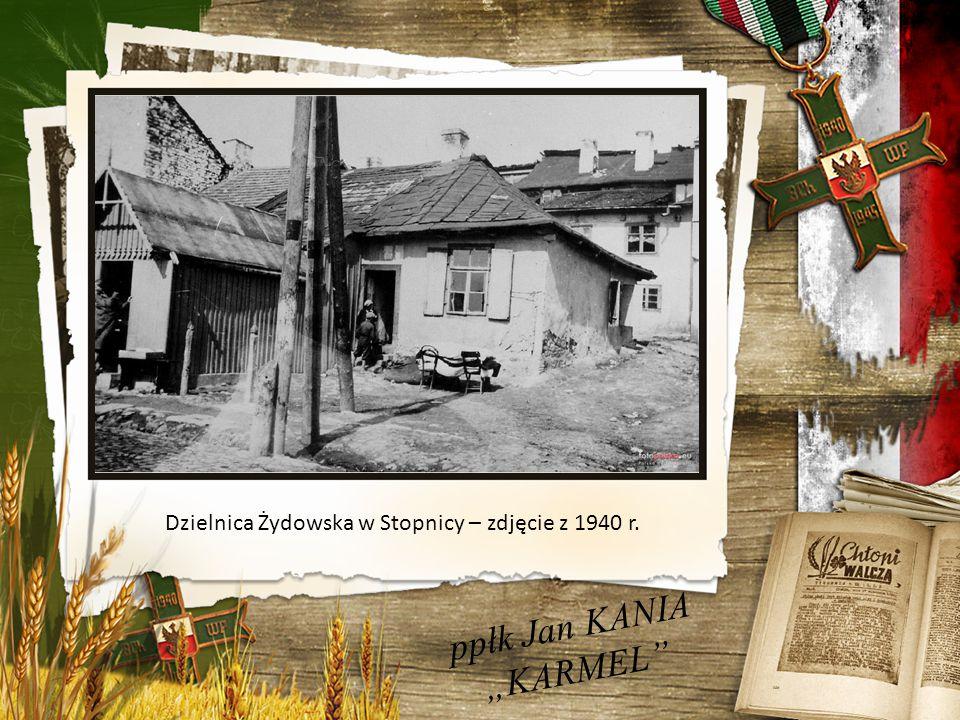 """ppłk Jan KANIA """"KARMEL Dzielnica Żydowska w Stopnicy – zdjęcie z 1940 r."""