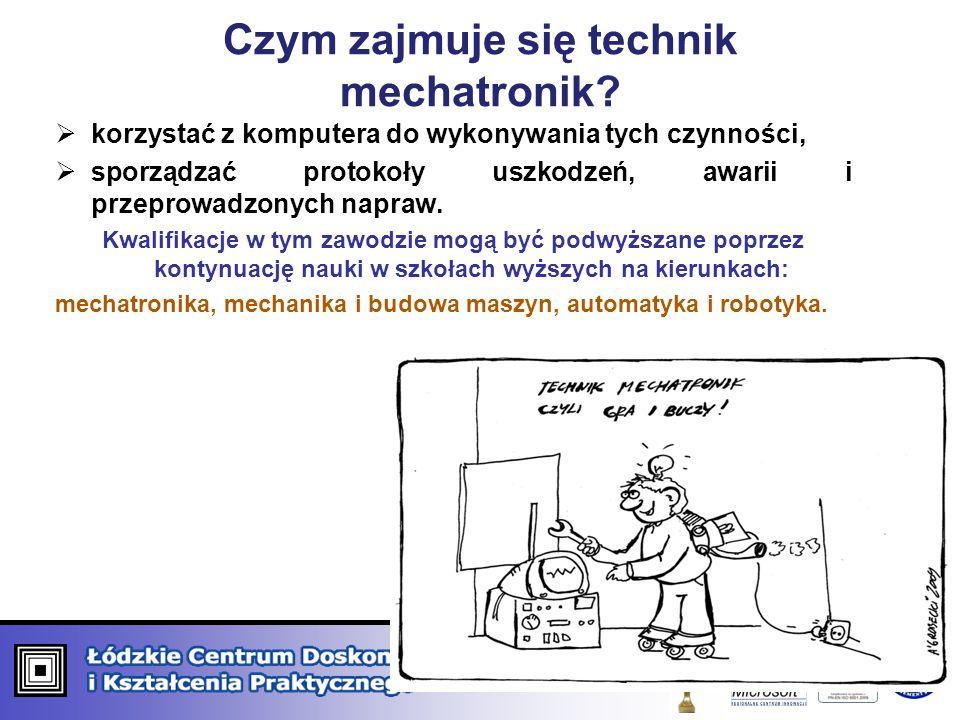 Czym zajmuje się technik mechatronik.