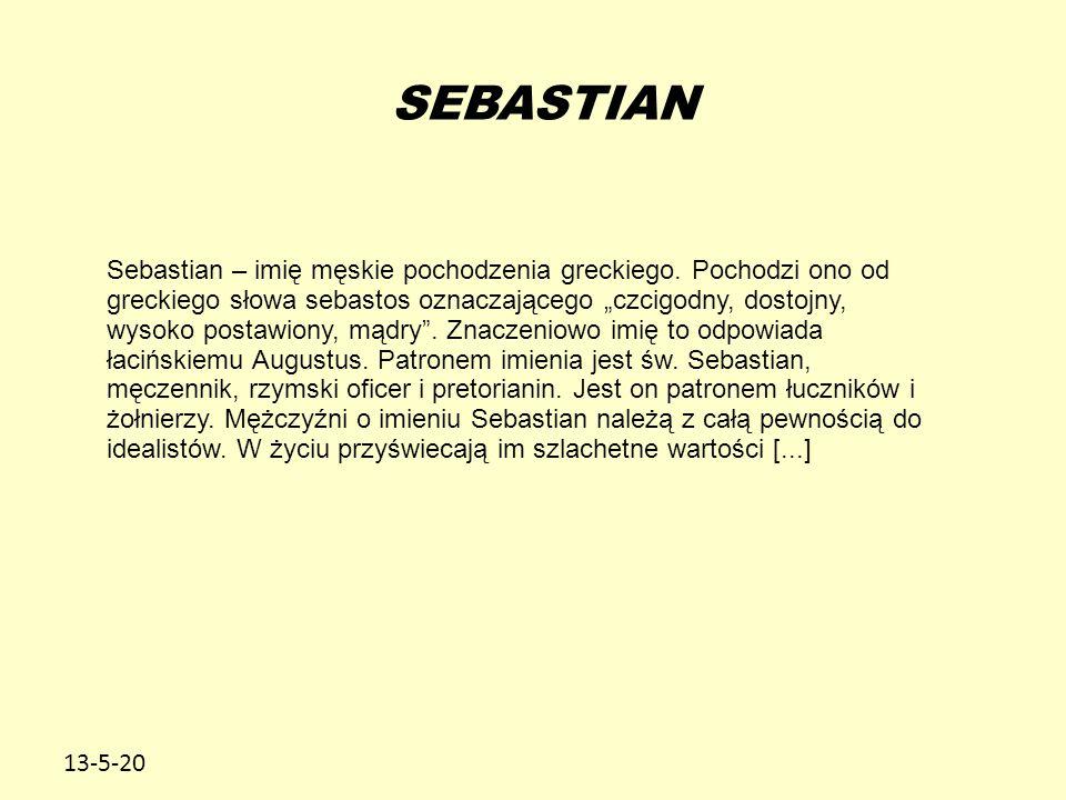 13-5-20 SEBASTIAN Sebastian – imię męskie pochodzenia greckiego.