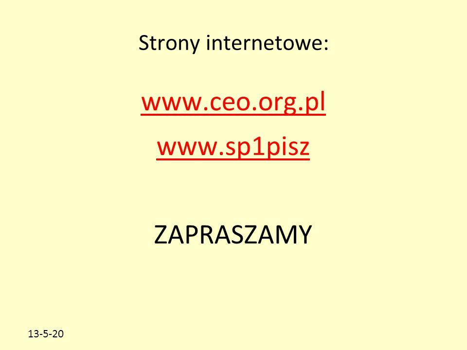 13-5-20 Strony internetowe: www.ceo.org.pl www.sp1pisz ZAPRASZAMY