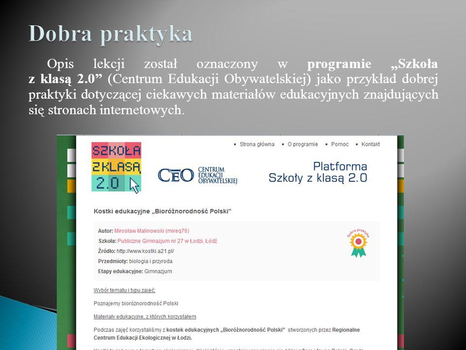 """Opis lekcji został oznaczony w programie """"Szkoła z klasą 2.0 (Centrum Edukacji Obywatelskiej) jako przykład dobrej praktyki dotyczącej ciekawych materiałów edukacyjnych znajdujących się stronach internetowych."""
