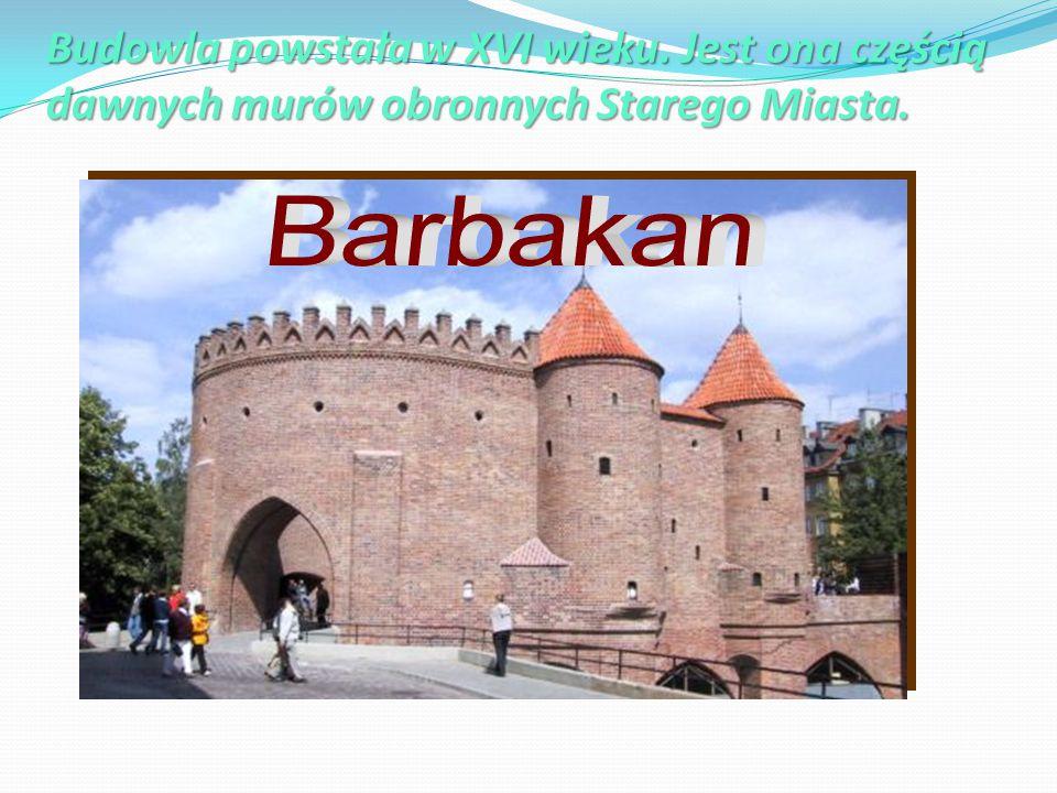 Budowla powstała w XVI wieku. Jest ona częścią dawnych murów obronnych Starego Miasta.