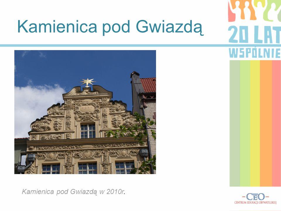 Kamienica pod Gwiazdą Kamienica pod Gwiazdą w 2010r.