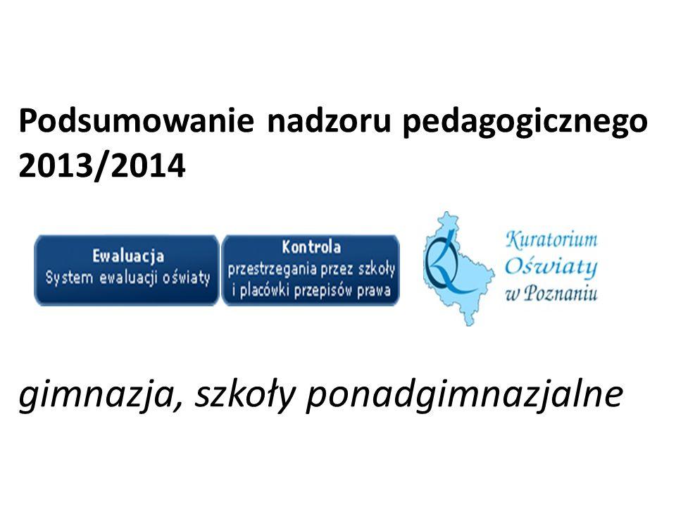 Podsumowanie nadzoru pedagogicznego 2013/2014 gimnazja, szkoły ponadgimnazjalne