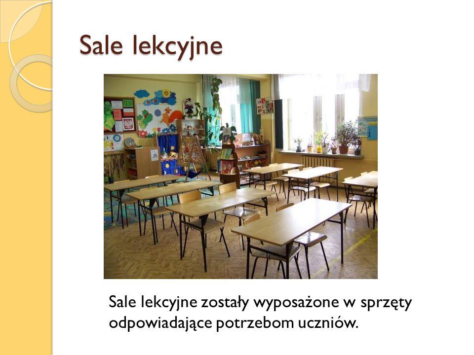 Sale lekcyjne Sale lekcyjne zostały wyposażone w sprzęty odpowiadające potrzebom uczniów.