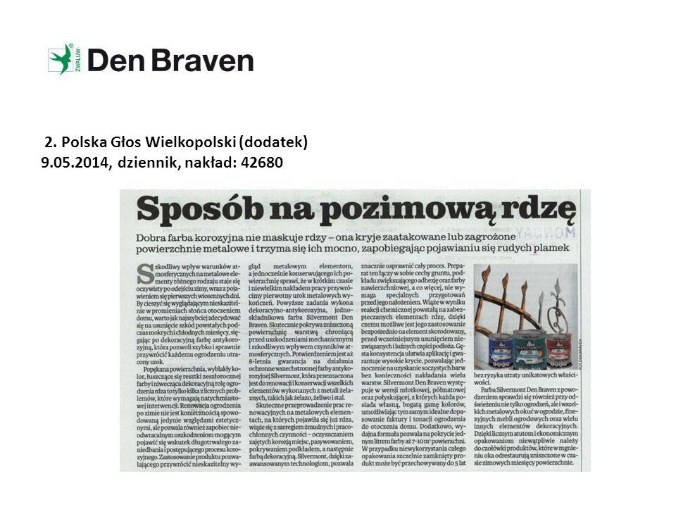 3. Polska Głos Wielkopolski (dodatek) 9.05.2014, dziennik, nakład: 42680