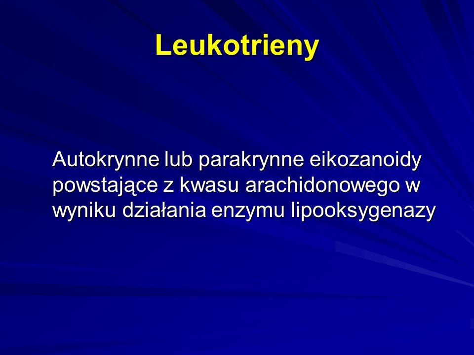 Leukotrieny Autokrynne lub parakrynne eikozanoidy powstające z kwasu arachidonowego w wyniku działania enzymu lipooksygenazy
