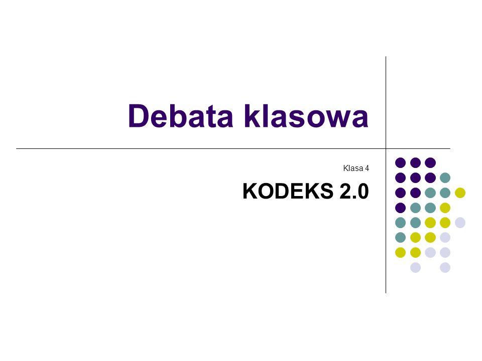 Debata klasowa Klasa 4 KODEKS 2.0