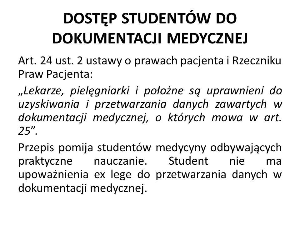 DOSTĘP STUDENTÓW DO DOKUMENTACJI MEDYCZNEJ Art.24 ust.