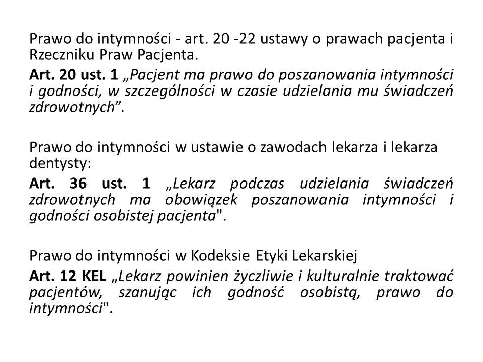 Prawo pacjenta do intymności wynika z konstytucyjnej ochrony prywatności zapisanej w art.