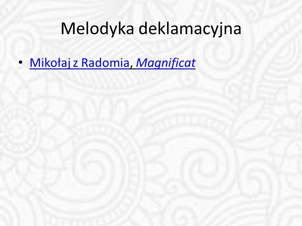 Melodyka deklamacyjna Mikołaj z Radomia, Magnificat Mikołaj z RadomiaMagnificat