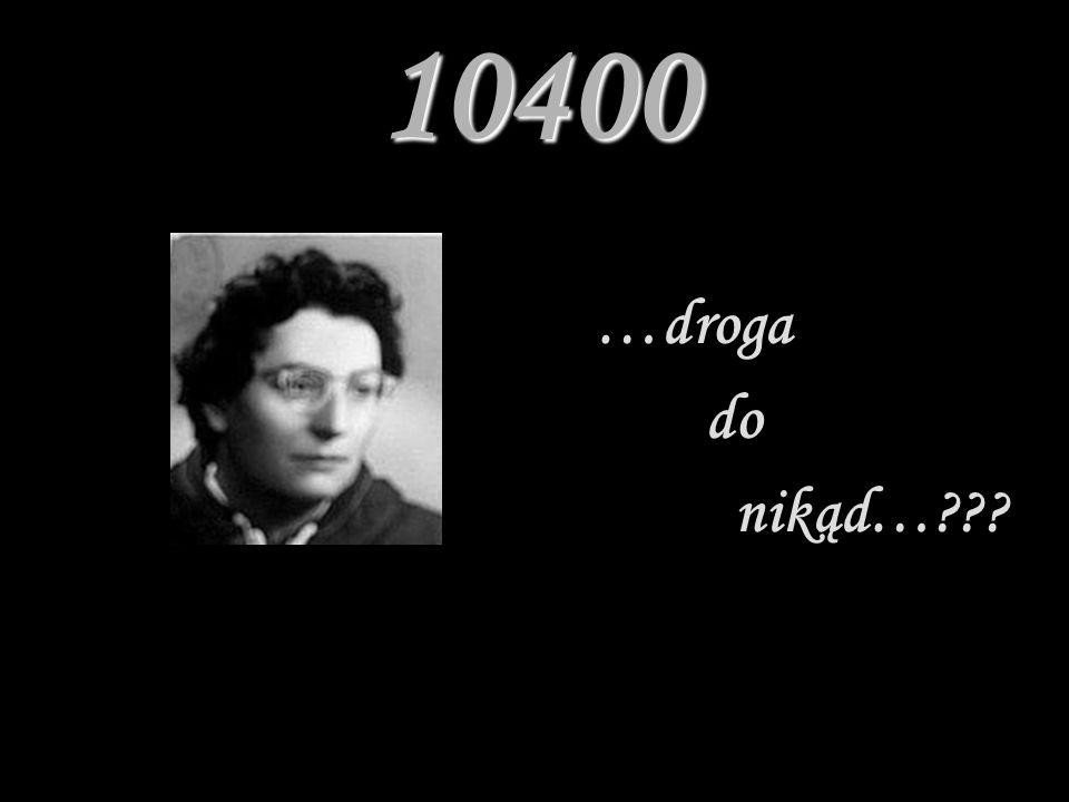 10400 …droga do nikąd…???