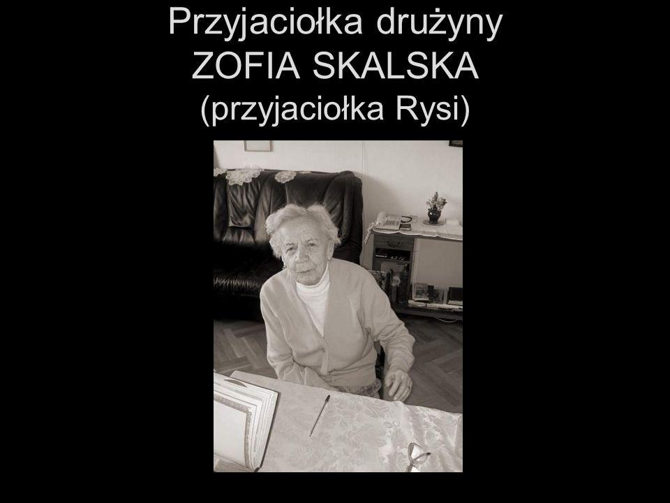 Przyjaciołka drużyny ZOFIA SKALSKA (przyjaciołka Rysi)