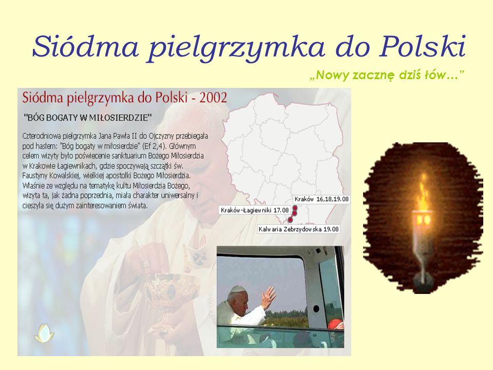 """Szósta pielgrzymka do Polski """"Razem z Tobą…"""""""