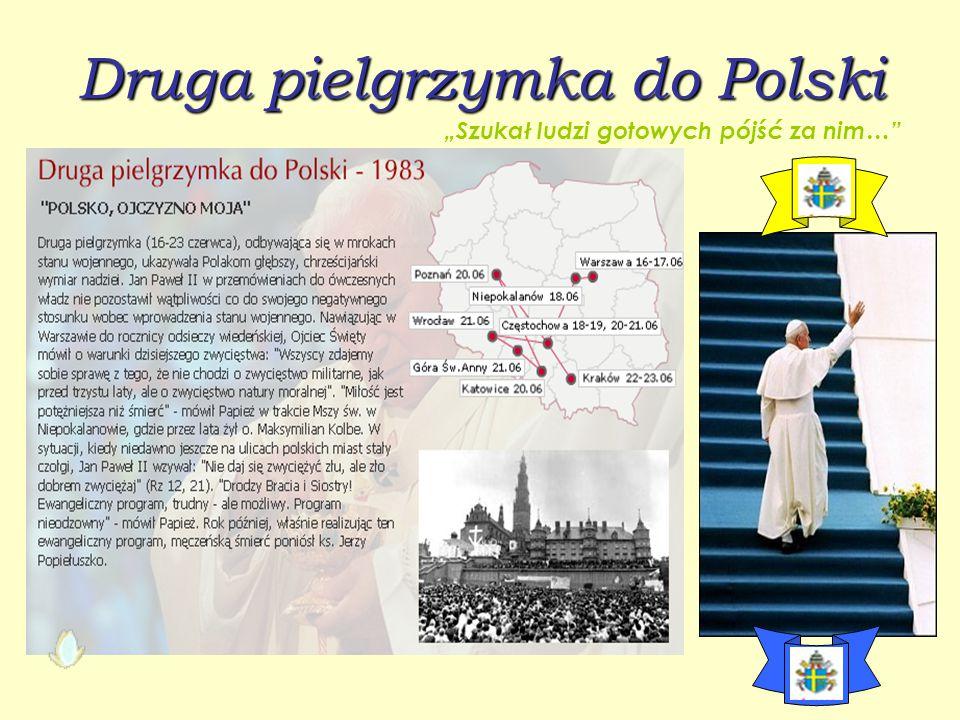 """Pierwsza pielgrzymka do Polski """"Pan kiedyś stanął nad brzegiem…"""""""