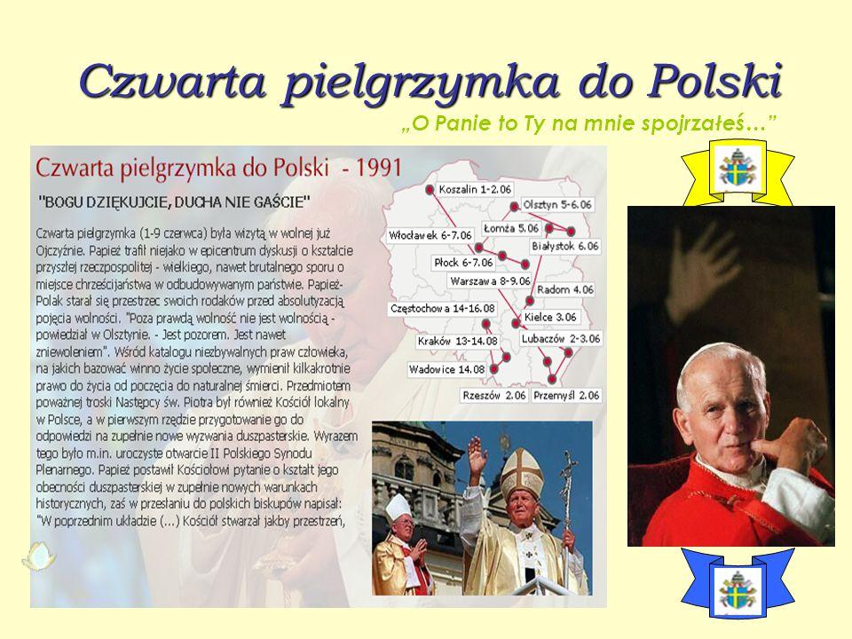 """Czwarta pielgrzymka do Polski """"O Panie to Ty na mnie spojrzałeś…"""