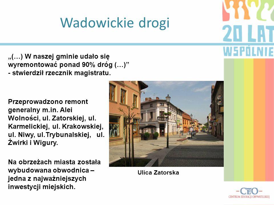 """Wadowickie drogi """"(…) W naszej gminie udało się wyremontować ponad 90% dróg (…) - stwierdził rzecznik magistratu."""