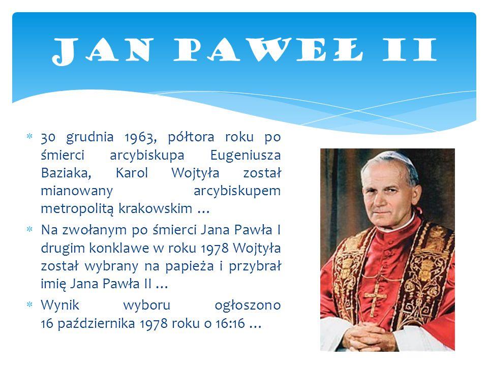  30 grudnia 1963, półtora roku po śmierci arcybiskupa Eugeniusza Baziaka, Karol Wojtyła został mianowany arcybiskupem metropolitą krakowskim …  Na z