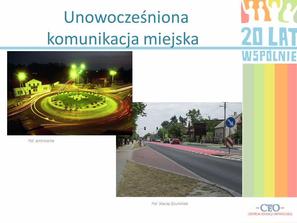 Unowocześniona komunikacja miejska Fot. Maciej Szumiński Fot. archiwalne