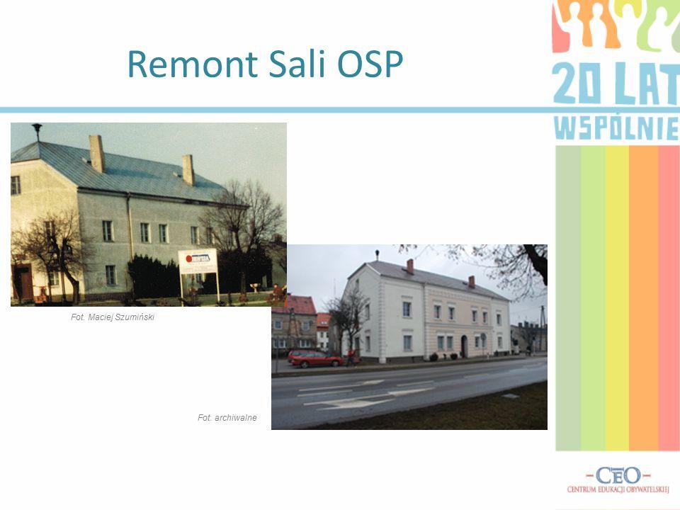 Remont Sali OSP Fot. Maciej Szumiński Fot. archiwalne