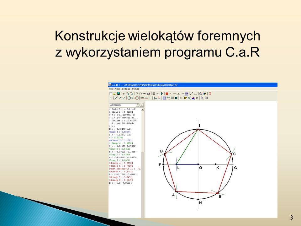 Konstrukcje wielokątów foremnych z wykorzystaniem programu C.a.R 3