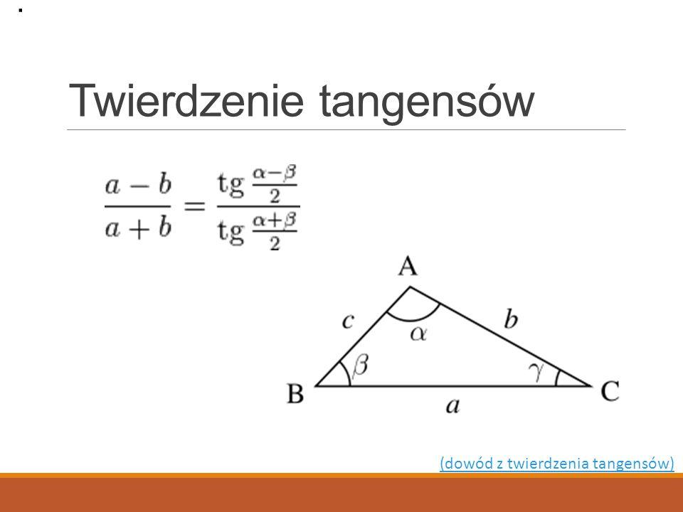 Twierdzenie tangensów. (dowód z twierdzenia tangensów)
