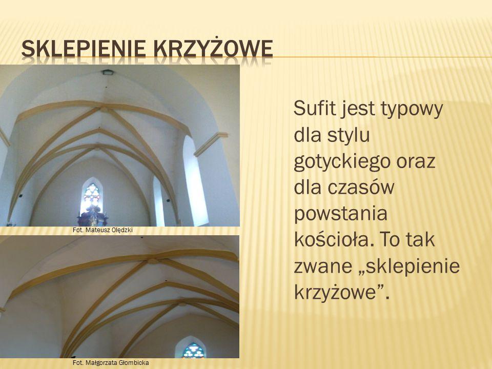 """Sufit jest typowy dla stylu gotyckiego oraz dla czasów powstania kościoła. To tak zwane """"sklepienie krzyżowe"""". Fot. Mateusz Olędzki Fot. Małgorzata Gł"""