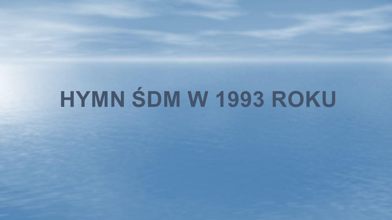 HYMN ŚDM W 1993 ROKU