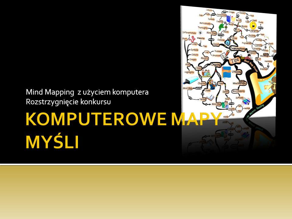 Mind Mapping z użyciem komputera Rozstrzygnięcie konkursu