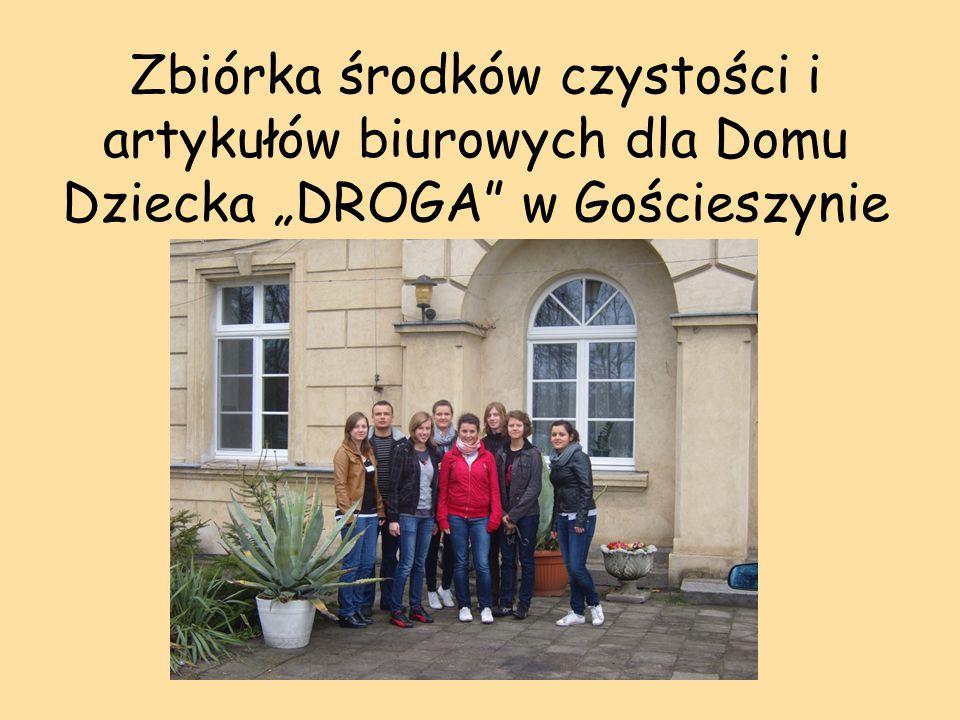 """Zbiórka środków czystości i artykułów biurowych dla Domu Dziecka """"DROGA w Gościeszynie"""