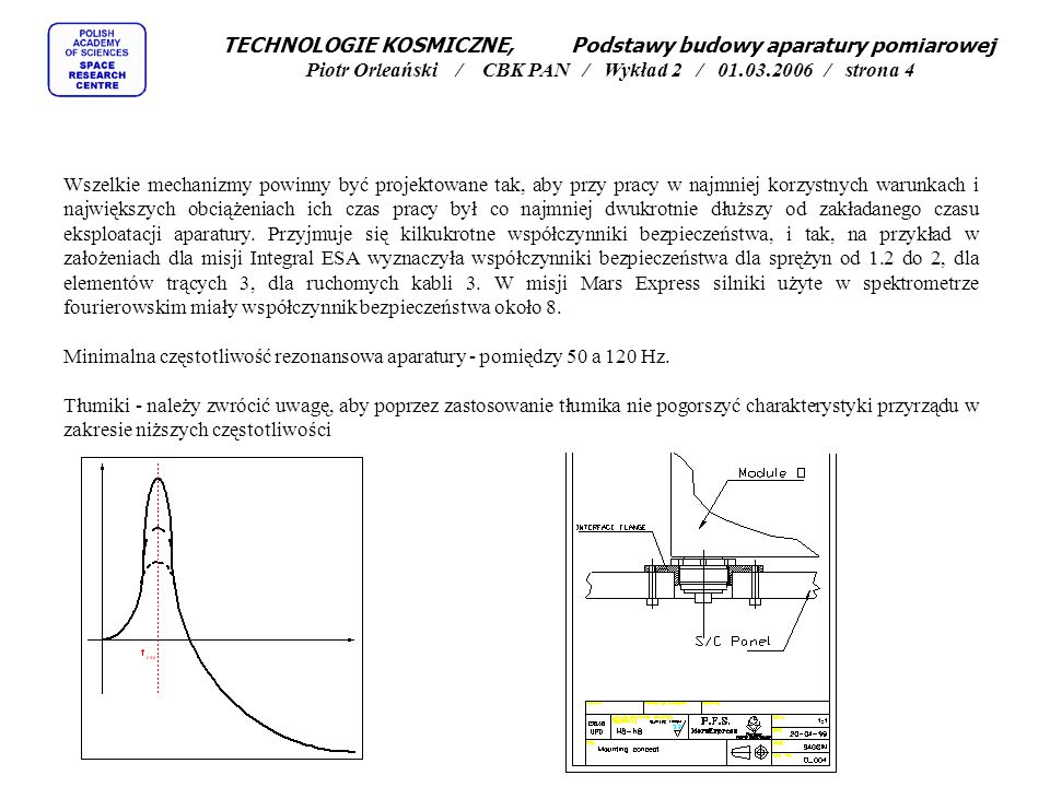 TECHNOLOGIE KOSMICZNE, Podstawy budowy aparatury pomiarowej Piotr Orleański / CBK PAN / Wykład 2 / 01.03.2006 / strona 35