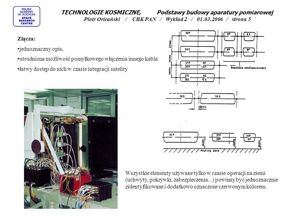 TECHNOLOGIE KOSMICZNE, Podstawy budowy aparatury pomiarowej Piotr Orleański / CBK PAN / Wykład 2 / 01.03.2006 / strona 16