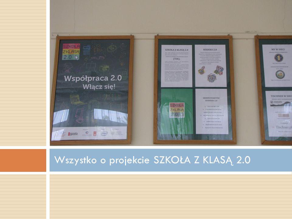 Wszystko o projekcie SZKOŁA Z KLASĄ 2.0