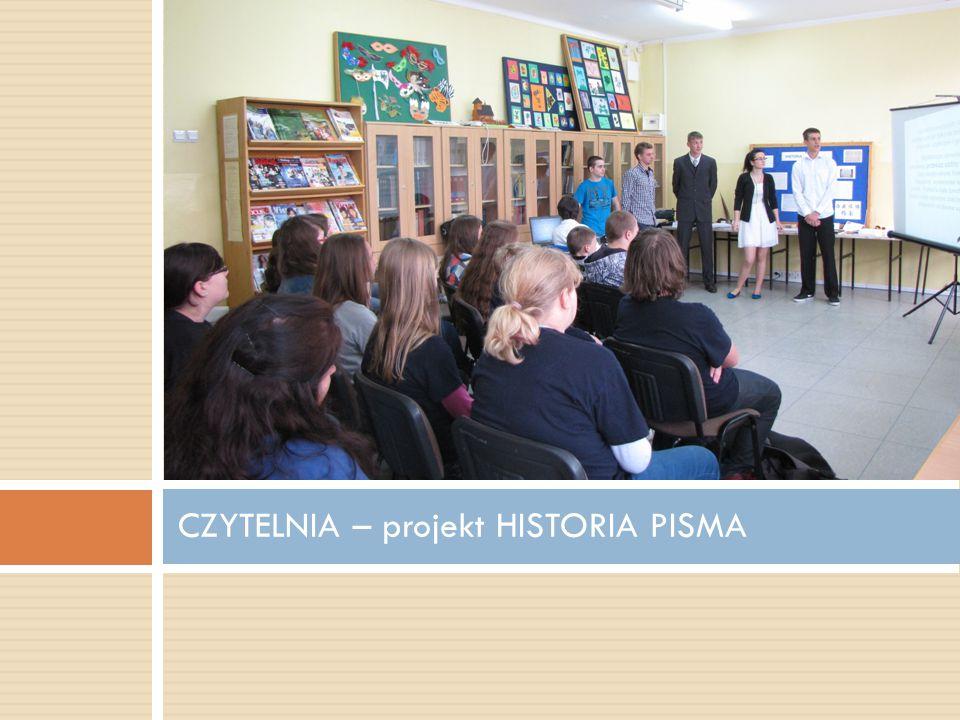 CZYTELNIA – projekt HISTORIA PISMA
