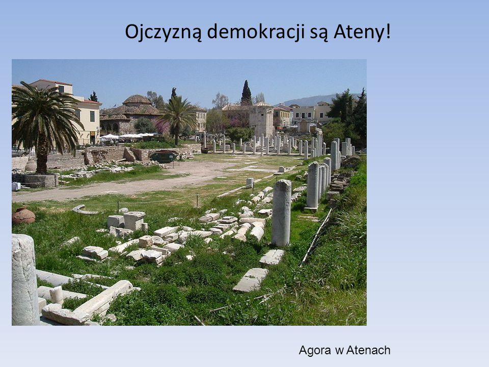 Ojczyzną demokracji są Ateny! Agora w Atenach