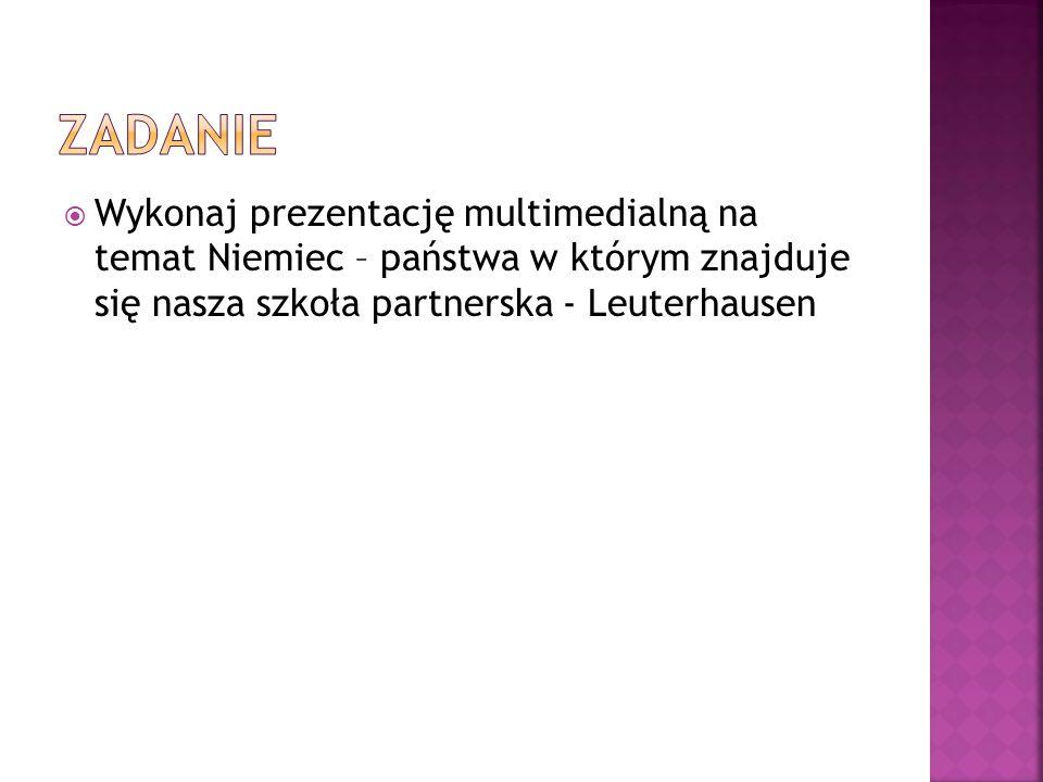  Prezentację zapisz jako plik o nazwie:  Niemcy_Imie_Nazwisko_klasa  Pierwszy slajd powinien nazywać się: What I, student of Pielgrzymowice Primary school know about Germany.