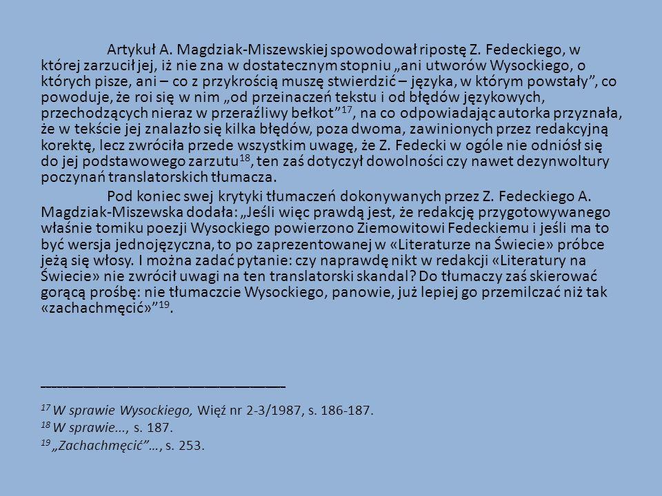 Artykuł A.Magdziak-Miszewskiej spowodował ripostę Z.