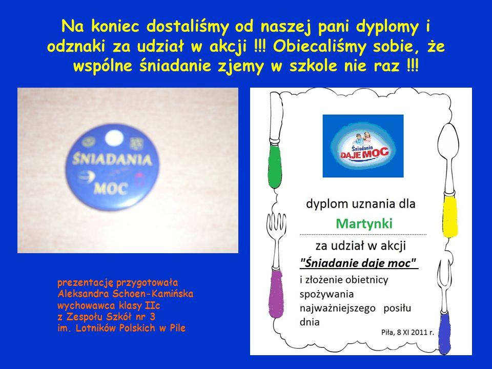 Na koniec dostaliśmy od naszej pani dyplomy i odznaki za udział w akcji !!.